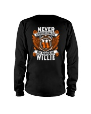 NEVER UNDERESTIMATE THE POWER OF WILLIE Long Sleeve Tee thumbnail