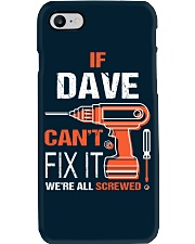 If Dave Cant Fix It - We Are All Screwed Phone Case thumbnail