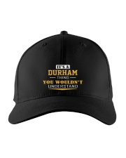 DURHAM - Thing You Wouldnt Understand Embroidered Hat front