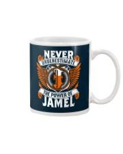 NEVER UNDERESTIMATE THE POWER OF JAMEL Mug thumbnail