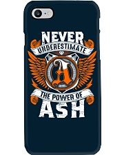 NEVER UNDERESTIMATE THE POWER OF ASH Phone Case thumbnail