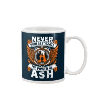 NEVER UNDERESTIMATE THE POWER OF ASH Mug thumbnail