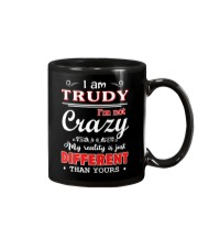Trudy - My reality is just different than yours Mug thumbnail
