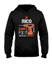 If Rico Cant Fix It - We Are All Screwed Hooded Sweatshirt thumbnail