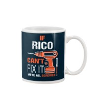 If Rico Cant Fix It - We Are All Screwed Mug thumbnail