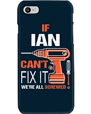 If Ian Cant Fix It - We Are All Screwed Phone Case thumbnail