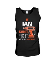 If Ian Cant Fix It - We Are All Screwed Unisex Tank thumbnail
