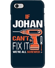 If Johan Cant Fix It - We Are All Screwed Phone Case thumbnail