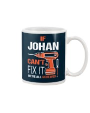 If Johan Cant Fix It - We Are All Screwed Mug thumbnail