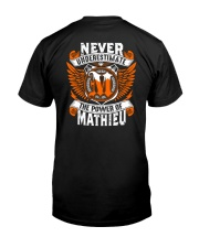 NEVER UNDERESTIMATE THE POWER OF MATHIEU Classic T-Shirt back