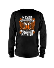 NEVER UNDERESTIMATE THE POWER OF MATHIEU Long Sleeve Tee thumbnail
