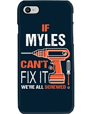 If Myles Cant Fix It - We Are All Screwed Phone Case thumbnail