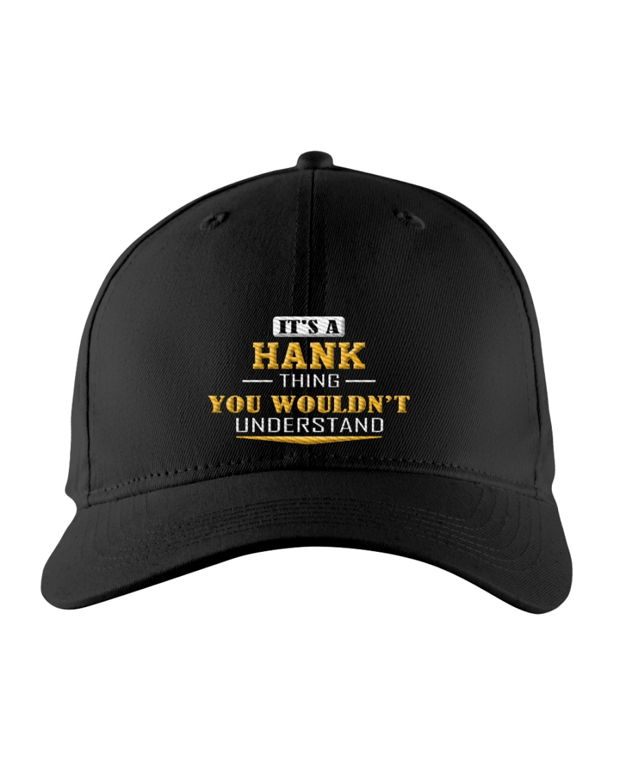 HANK - THING YOU WOULDNT UNDERSTAND Embroidered Hat