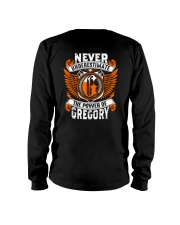 NEVER UNDERESTIMATE THE POWER OF GREGORY Long Sleeve Tee thumbnail