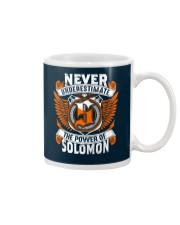 NEVER UNDERESTIMATE THE POWER OF SOLOMON Mug thumbnail