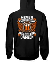 NEVER UNDERESTIMATE THE POWER OF DAMIEN Hooded Sweatshirt thumbnail