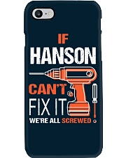 If Hanson Cant Fix It - We Are All Screwed Phone Case thumbnail