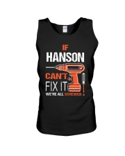 If Hanson Cant Fix It - We Are All Screwed Unisex Tank thumbnail