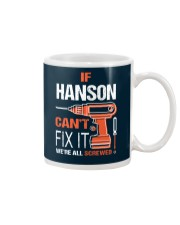 If Hanson Cant Fix It - We Are All Screwed Mug thumbnail