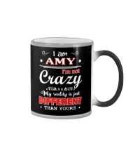 Amy - My reality is just different than yours Color Changing Mug thumbnail