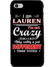 Lauren - My reality is just different than yours Phone Case thumbnail