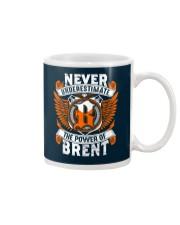 NEVER UNDERESTIMATE THE POWER OF BRENT Mug thumbnail