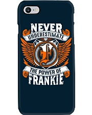 NEVER UNDERESTIMATE THE POWER OF FRANKIE Phone Case thumbnail