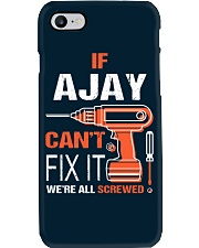 If Ajay Cant Fix It - We Are All Screwed Phone Case thumbnail