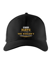 HAYS - Thing You Wouldnt Understand Embroidered Hat front