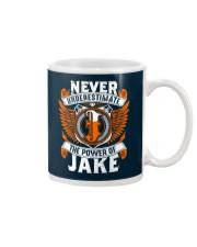 NEVER UNDERESTIMATE THE POWER OF JAKE Mug thumbnail
