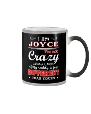 Joyce - My reality is just different than yours Color Changing Mug thumbnail