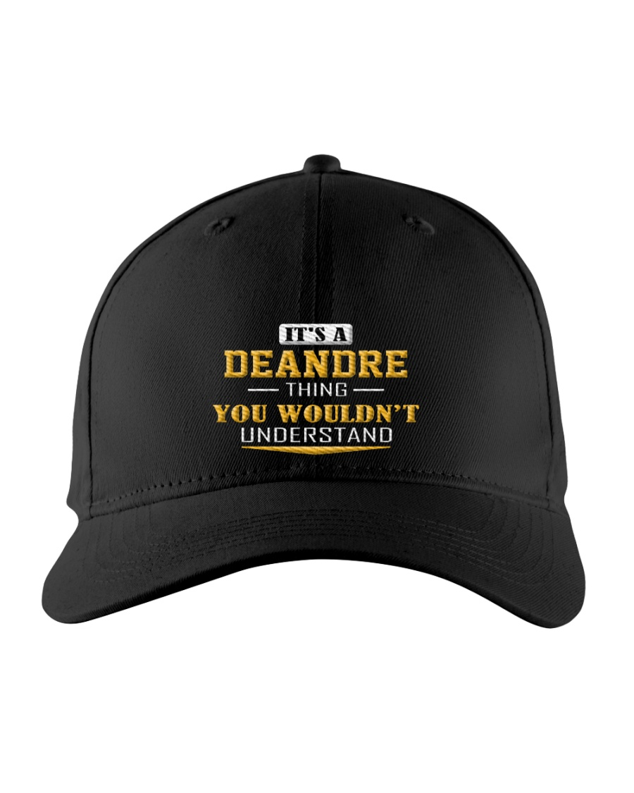 DEANDRE - THING YOU WOULDNT UNDERSTAND Embroidered Hat