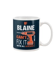 If Blaine Cant Fix It - We Are All Screwed Mug thumbnail