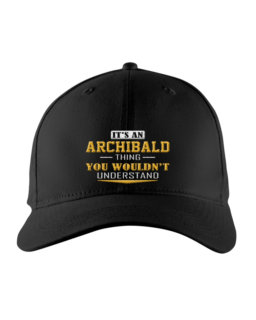 ARCHIBALD - THING YOU WOULDNT UNDERSTAND Embroidered Hat