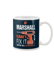 If Marshall Cant Fix It - We Are All Screwed Mug thumbnail