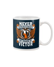 NEVER UNDERESTIMATE THE POWER OF VICTOR Mug thumbnail