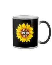Its a Tricia thing Color Changing Mug thumbnail