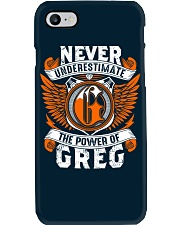 NEVER UNDERESTIMATE THE POWER OF GREG Phone Case thumbnail