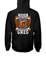 NEVER UNDERESTIMATE THE POWER OF GREG Hooded Sweatshirt thumbnail