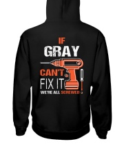 If Gray Cant Fix It - We Are All Screwed Hooded Sweatshirt thumbnail