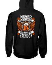 NEVER UNDERESTIMATE THE POWER OF BRENDON Hooded Sweatshirt thumbnail