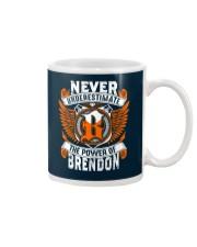 NEVER UNDERESTIMATE THE POWER OF BRENDON Mug thumbnail