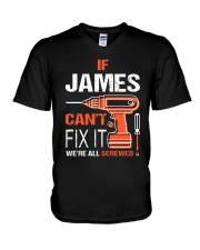 If James Cant Fix It - We Are All Screwed V-Neck T-Shirt thumbnail