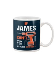 If James Cant Fix It - We Are All Screwed Mug thumbnail
