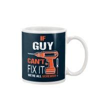If Guy Cant Fix It - We Are All Screwed Mug thumbnail