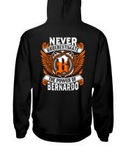 NEVER UNDERESTIMATE THE POWER OF BERNARDO Hooded Sweatshirt thumbnail