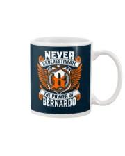 NEVER UNDERESTIMATE THE POWER OF BERNARDO Mug thumbnail