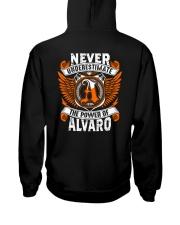 NEVER UNDERESTIMATE THE POWER OF ALVARO Hooded Sweatshirt thumbnail
