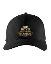 BOYD - Thing You Wouldnt Understand Embroidered Hat front