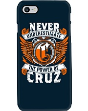 NEVER UNDERESTIMATE THE POWER OF CRUZ Phone Case thumbnail